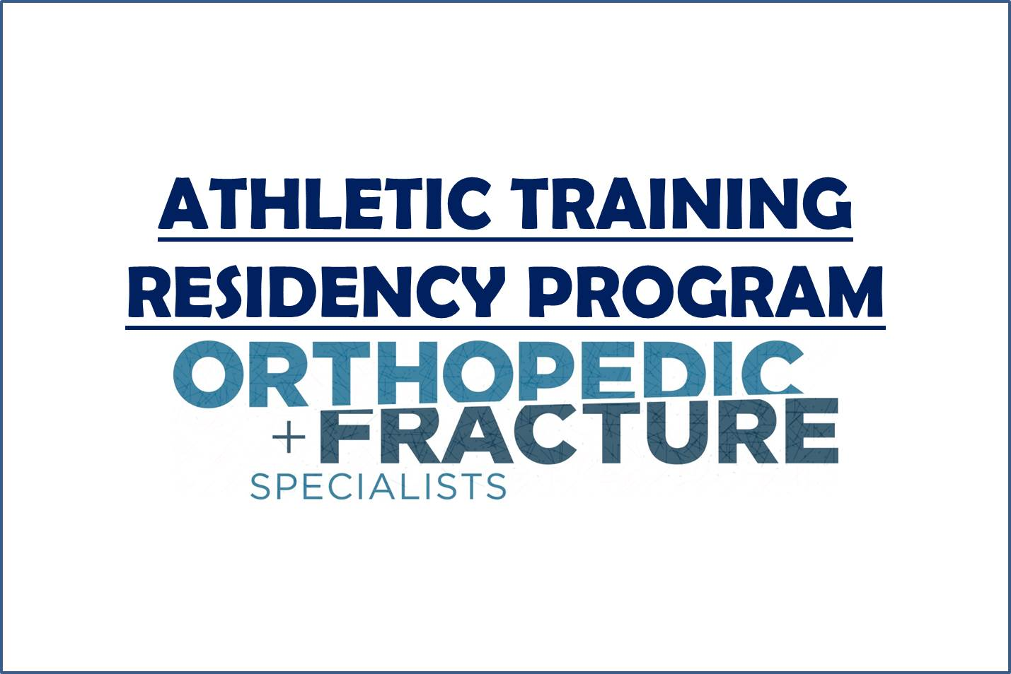Athletic training residency program orthopedic fracture athletic training residency program orthopedic fracture specialists 1betcityfo Choice Image